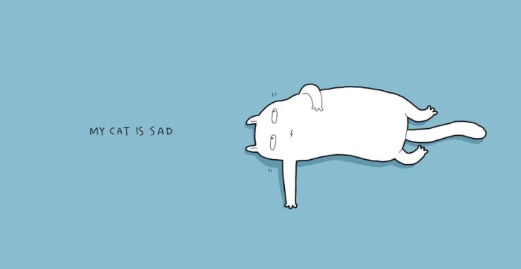 Meu gato está triste.