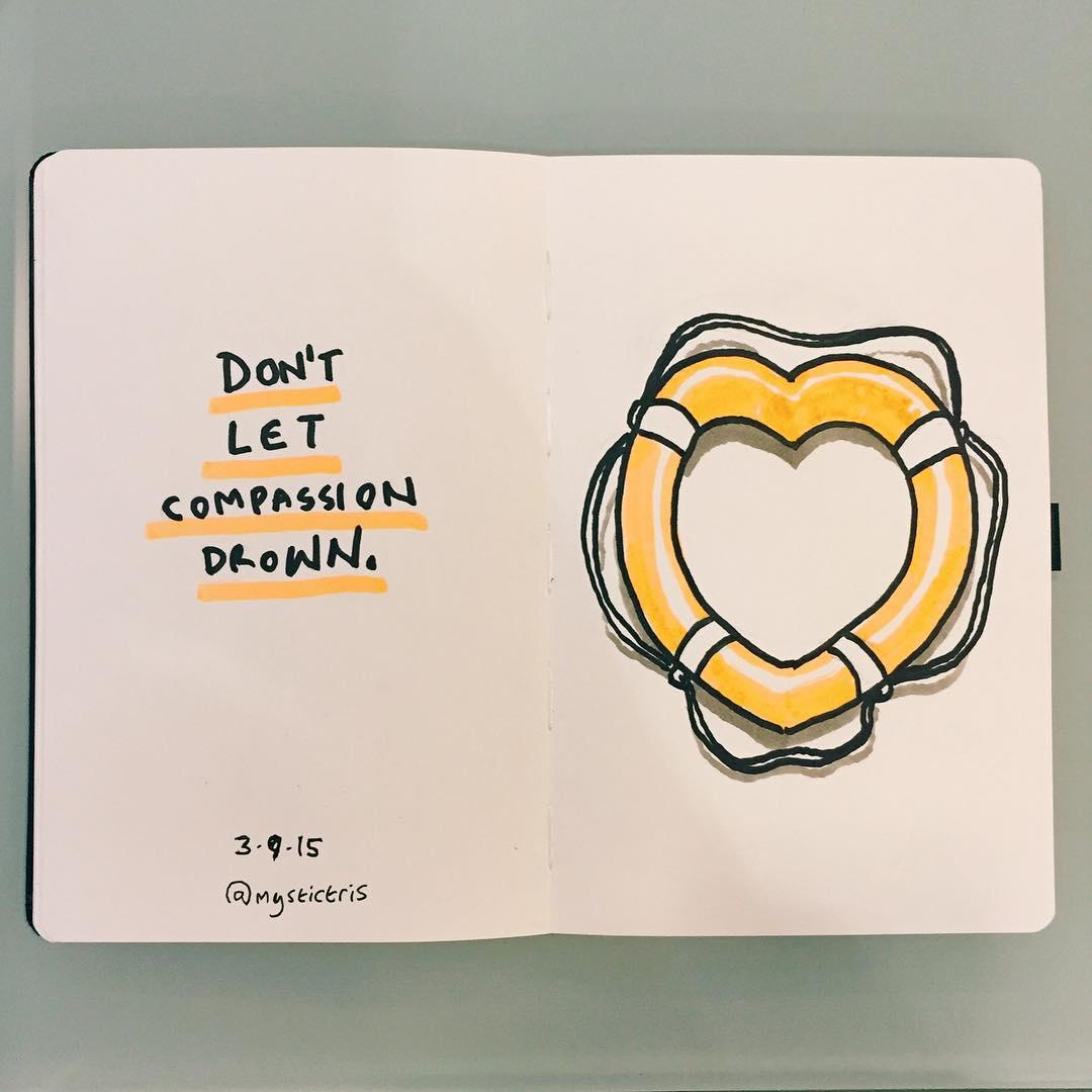Não deixe a compaixão se afogar. ~ Tristan Fitzgerald